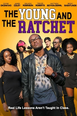 The Young and the Ratchet